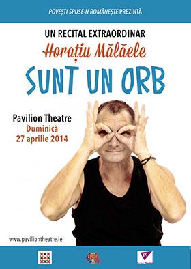 Spectacol Horaţiu Mălăele - 27 Aprilie 2014