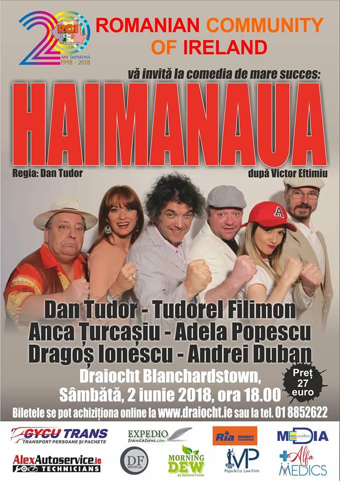Invitație la teatru, Haimanaua, 2 iunie 2018, Teatrul Draiocht Blanchardstown