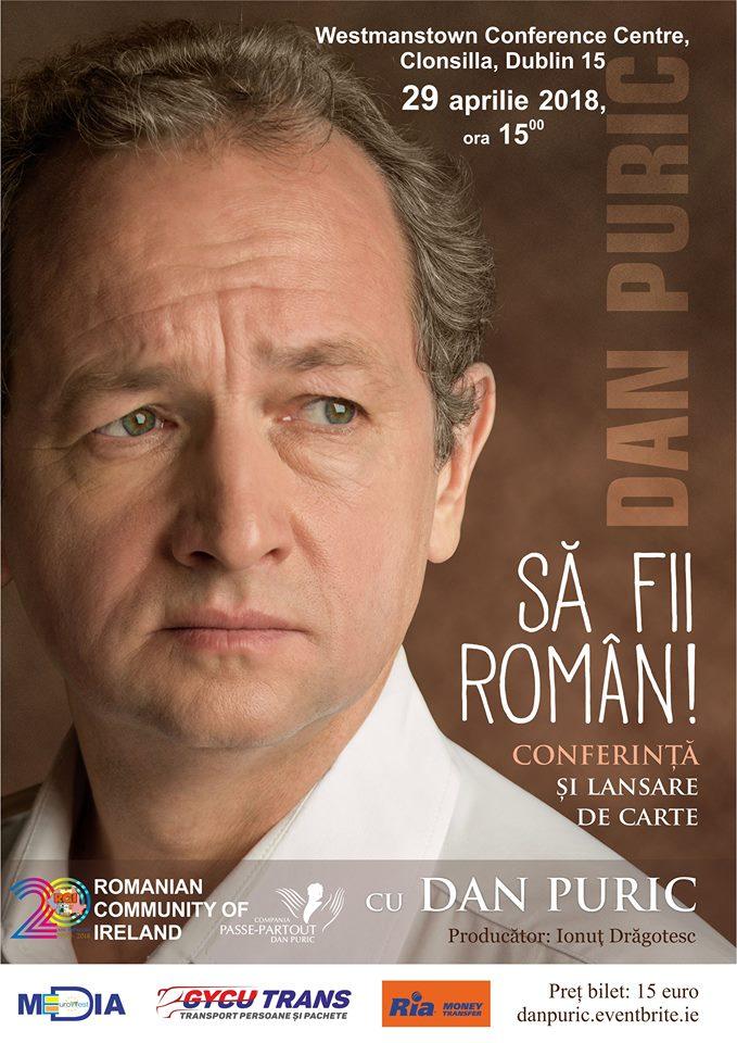 DAN PURIC - Conferință și lansare de carte, SĂ FII ROMÂN - Westmanstown Centre, 29 aprilie 2018